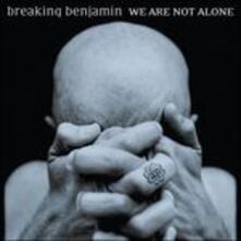 We Are Not Alone (Cleared Version) - CD Audio di Breaking Benjamin