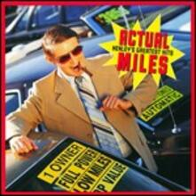 Actual Miles. Henley's Greatest Hits - CD Audio di Don Henley