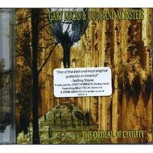 The Ordeal of Civility - CD Audio di Gary Lucas