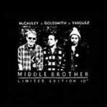 Middle Brother (Limited Edition) - Vinile 10'' di Middle Brother