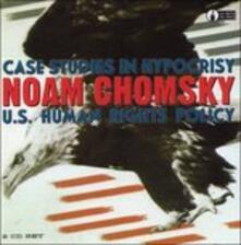 Case Studies in Hypocracy - CD Audio di Noam Chomsky