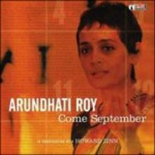 Come September. In Conversation - CD Audio di Arundhati Roy