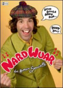 Film Nardwuar, the human serviette. Doot Doola Doot Doo... Doot Doo!