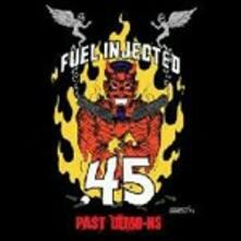 Past Demo-ns - CD Audio di Fuel Injected.45