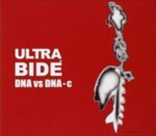 Dna Vs Dna-C - CD Audio di Ultra Bide