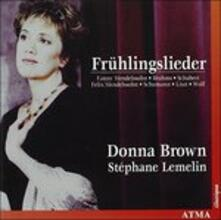 Fruhlingslieder - CD Audio di Donna Brown