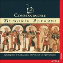 Memoria Sefardi - CD Audio di Constantinople