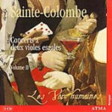 Concerti a due viole vol.2 - CD Audio di Sainte-Colombe,Les Voix Humaines