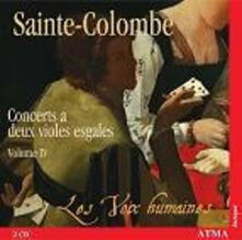 Concerti a due viole vol.4 - CD Audio di Sainte-Colombe,Les Voix Humaines