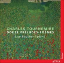 Douze Preludi - Poemes - CD Audio di Charles Tournemire
