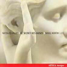 Le Secret des Muses - CD Audio di Nicolas Vallet,Nigel North