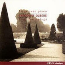 Trii con pianoforte - CD Audio di Theodore Dubois