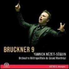Sinfonia n.9 - SuperAudio CD ibrido di Anton Bruckner,Yannick Nezet-Seguin