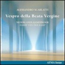Vespro della Beata Vergine - CD Audio di Alessandro Scarlatti,Harry Van der Kamp