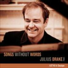 Songs Without Words - CD Audio di Julius Drake