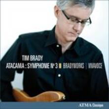 Atacama Symphony No.3 - CD Audio di Tim Brady