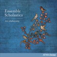 Ars Elaboratio - CD Audio di Ensemble Scholastica