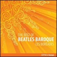 The Best of Beatles Baroque - CD Audio di Les Boreades