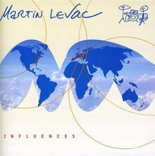 Influences - CD Audio di Martin Levac
