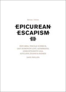 Epicurean Escapism 3 - CD Audio + DVD