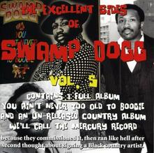 Excellent Sides of 5 - CD Audio di Swamp Dogg