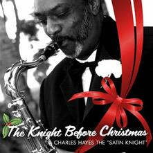 Knight Before Christmas - CD Audio di Charles Hayes