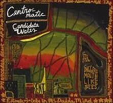 Candidate Waltz - CD Audio di Centro-Matic