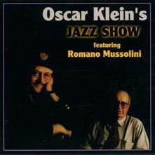 Jazz Show - CD Audio di Oscar Klein,Romano Mussolini