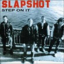 Step on it - Vinile LP di Slapshot