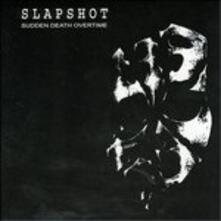 Sudden Death Overtime - CD Audio di Slapshot