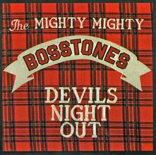 Devil's Night Out - CD Audio di Mighty Mighty Bosstones