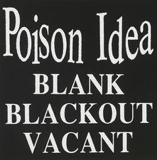 Blank Blackout Vacant - CD Audio di Poison Idea