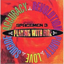 Playing with Fire - CD Audio di Spacemen 3
