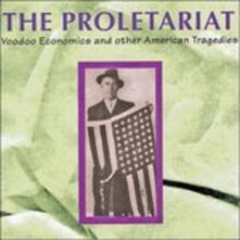 Voodoo Economics - CD Audio di Proletariat