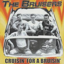Cruisin' for a Bruisin' - CD Audio di Bruisers
