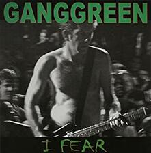 I Fear - The Other Place - Vinile 7'' di Gang Green