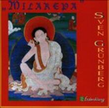 Milarepa - CD Audio di Sven Grunberg
