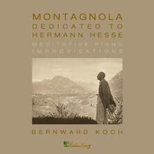 Montagnola-Dedicated to - CD Audio di Bernward Koch