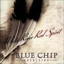 White River Red Spirit - CD Audio di Blue Chip Orchestra