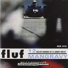 Mangravy - CD Audio di Fluf