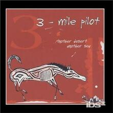 Another Desert, Another S - CD Audio di Three Mile Pilot