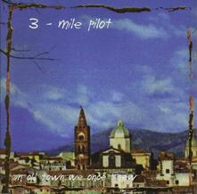 Songs from a Town We Once - CD Audio di Three Mile Pilot