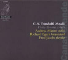 Sonate per violino - CD Audio di Giovanni Antonio Pandolfi Mealli