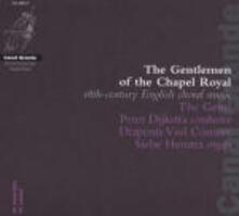 Gentlemen of the Chapel Royal - CD Audio di Gents