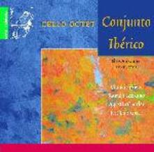 Cello Octet Conjunto Iberico - CD Audio di Cello Octet Conjunto Iberico
