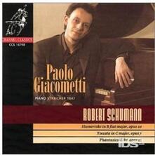 Humoreske op.20 - Phantasiestucke op.12 - CD Audio di Robert Schumann