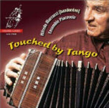 Touched by Tango - CD Audio di Alfredo Marcucci