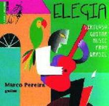 Elegia. Virtuoso Guitar Music from Brasil - CD Audio di Marco Pereira