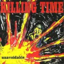 Unavoidable - CD Audio di Killing Time