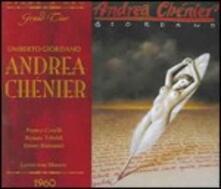 Andrea Chénier - CD Audio di Franco Corelli,Renata Tebaldi,Ettore Bastianini,Umberto Giordano,Wiener Philharmoniker,Lovro Von Matacic
